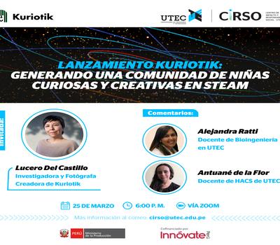 """Webinar """"Lanzamiento Kuriotik: generando una comunidad de niñas curiosas y creativas en STEAM"""""""