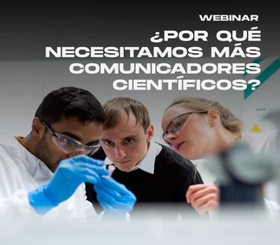 "Webinar ""Why do we need more science communicators?"""