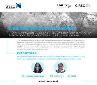 """Webinar """"Traces of the past: an approach from photogrammetry to reveal the spatiality in the Inca centers of Chinchaysuyu"""""""