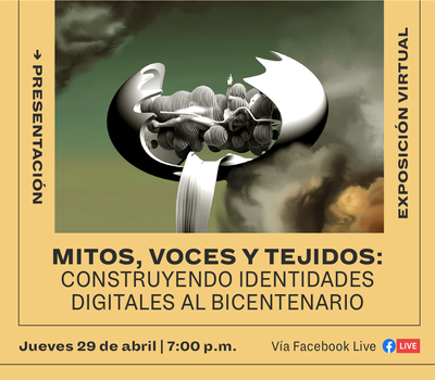 """Webinar: """"Myths, voices and tissues: Building Digital Identities to the Bicentennial"""""""