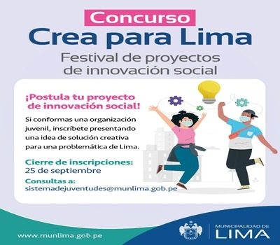 """Contest """"Create for Lima"""" Festival of Social Innovation Projects"""